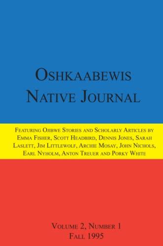 Oshkaabewis Native Journal (Vol. 2, No. 1): Anton Treuer, Earl