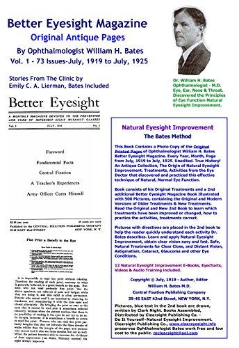 9781257014491: Better Eyesight Magazine - Original Antique Pages By Ophthalmologist William H. Bates - Vol. 1 - 73 Issues-July, 1919 to July, 1925 - Natural Vision Improvement