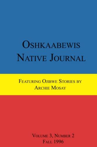 9781257022540: Oshkaabewis Native Journal (Vol. 3, No. 2)