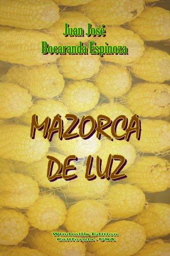9781257025282: Mazorca de Luz (Spanish Edition)