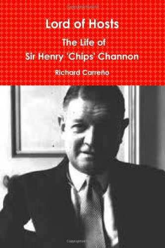9781257025497: Lord of Hosts: The Life of Sir Henry 'Chips' Channon