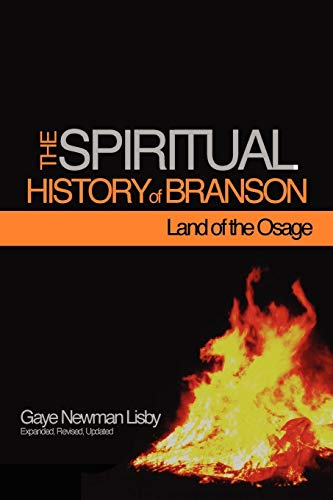 9781257030569: The Spiritual History Of Branson-Land Of The Osage