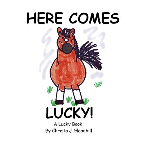Here Comes Lucky: Christa J. Gleadhill