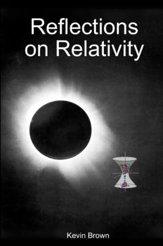 Reflections on Relativity: Kevin Brown