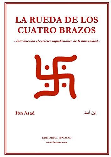 9781257036158: La Rueda De Los Cuatro Brazos (Spanish Edition)
