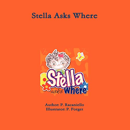 Stella Asks Where: P. Racaniello