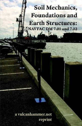 Soil Mechanics, Foundations and Earth Structures: NAVFAC: Engineering Command, Naval