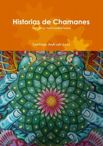 9781257064977: Historias de Chamanes (Spanish Edition)