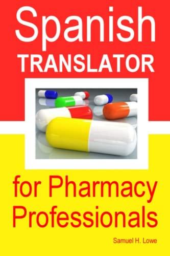 9781257100354: Spanish Translator for Pharmacy Professionals