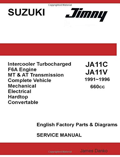9781257100736: Suzuki Jimny Ja11C Ja11V 660Cc English Factory Parts Manual 1991-1996
