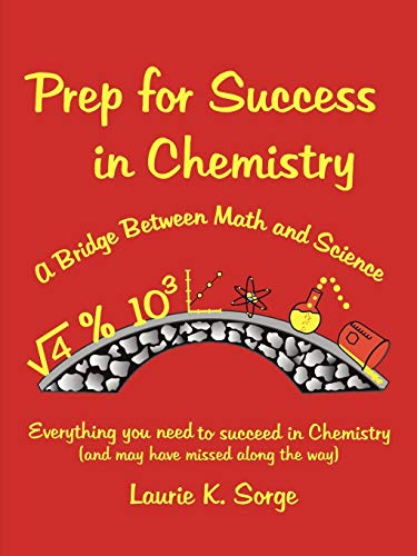 9781257103812: Prep For Success In Chemistry, A Bridge Between Math And Science