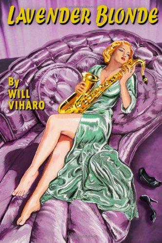 9781257106523: Lavender Blonde