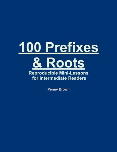 100 Prefixes And Roots: Brown, Penny