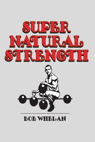 9781257115457: Super Natural Strength