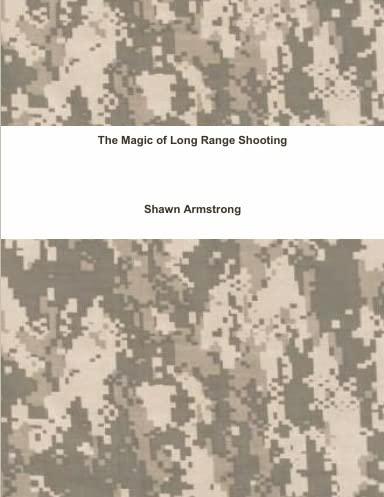 9781257117321: The Magic of Long Range Shooting
