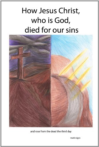 9781257117819: How Jesus Christ, Who Is God, Died For Our Sins