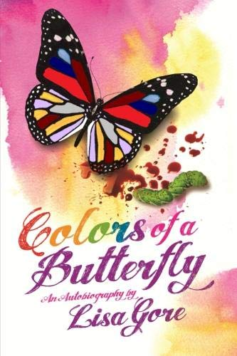 9781257120574: Colors of a Butterfly An Autobiography