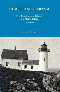 Pond Island Heritage (Abridged): Anne C. Nash