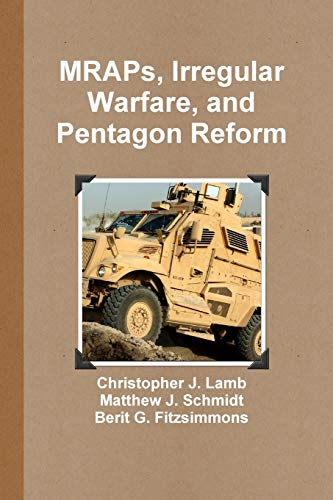 9781257130436: Mraps, Irregular Warfare, and Pentagon Reform