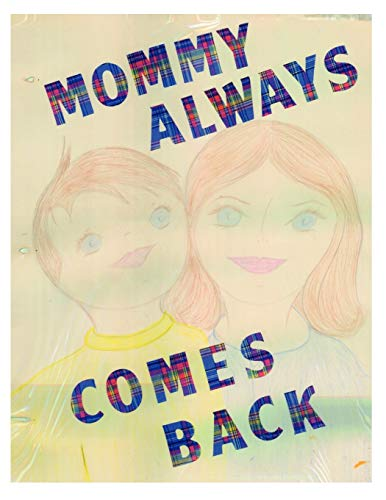 Mommy Always Comes Back: Constances Miller