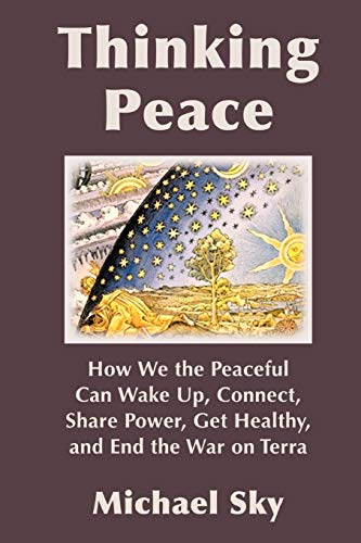 Thinking Peace: Michael Sky