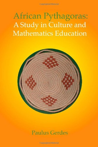 9781257161003: African Pythagoras: A study in culture and mathematics education