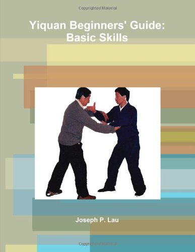 9781257161195: Yiquan Beginners' Guide: Basic Skills