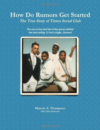 9781257285426: How Do Rumors Get Started: The True Story of Timex Social Club