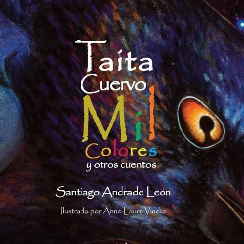 9781257381258: Taita Cuervo Mil Colores (Spanish Edition)