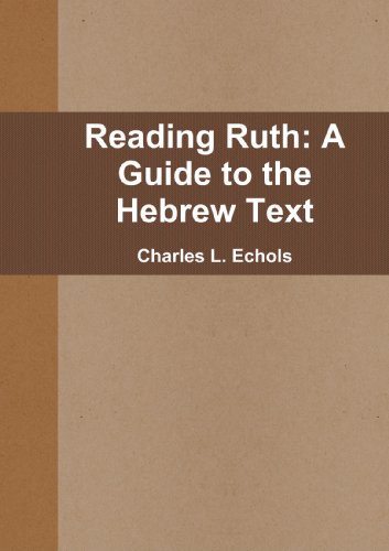 9781257437856: Reading Ruth: A Guide To The Hebrew Text