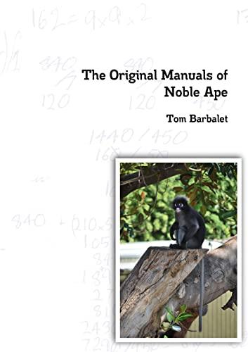 9781257502431: The Original Manuals of Noble Ape