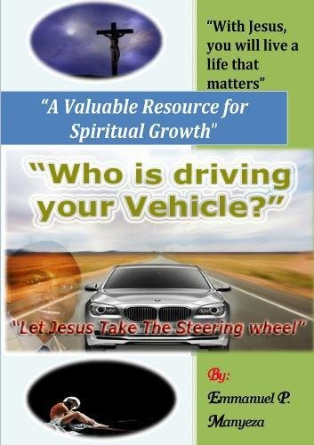 9781257572946: Who Is Driving Your Vehicle?