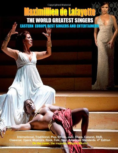 9781257630110: The World Greatest Singers. Eastern Europe Best Singers and Entertainers from Opera to Pop