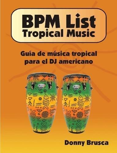 9781257640317: BPM List: Tropical Music 2011