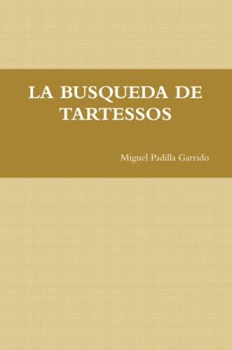 9781257641390: LA Busqueda De Tartessos