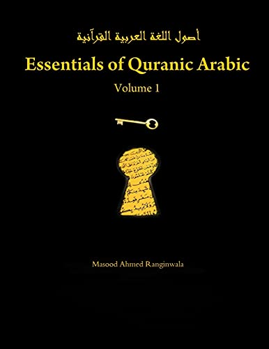 9781257644988: Essentials of Quranic Arabic: Volume 1