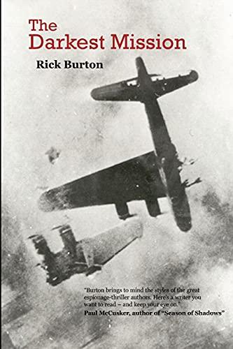 The Darkest Mission: Rick Burton