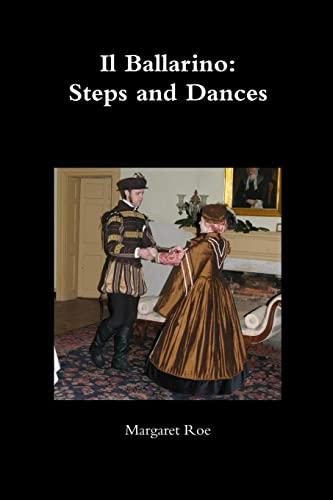 9781257648535: Il Ballarino: Steps And Dances