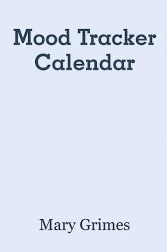 9781257658893: Mood Tracker Calendar