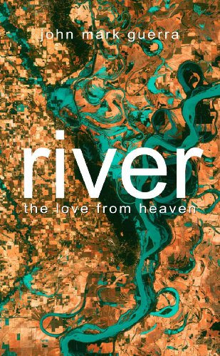 9781257659234: River: The Love From Heaven
