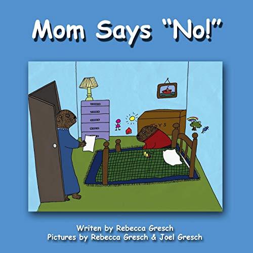 Mom Says NO (Paperback)