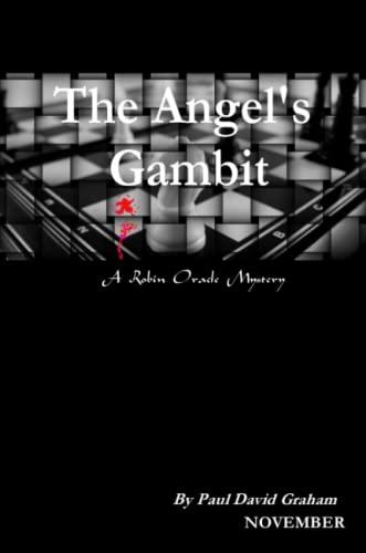 the Angels Gambit: Paul David Graham