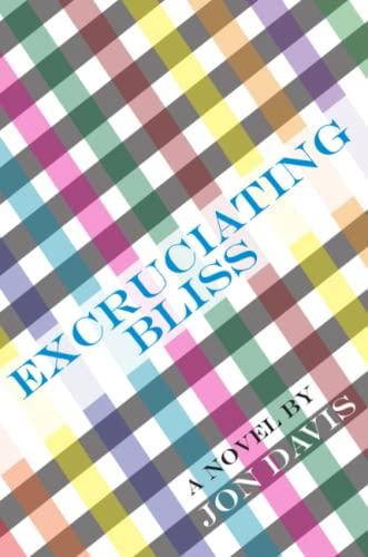 9781257750078 - Davis, Jon: Excruciating Bliss - Libro
