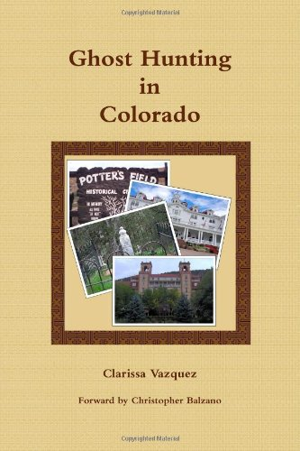 9781257764198: Ghost Hunting in Colorado