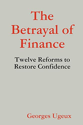 9781257769438: The Betrayal Of Finance