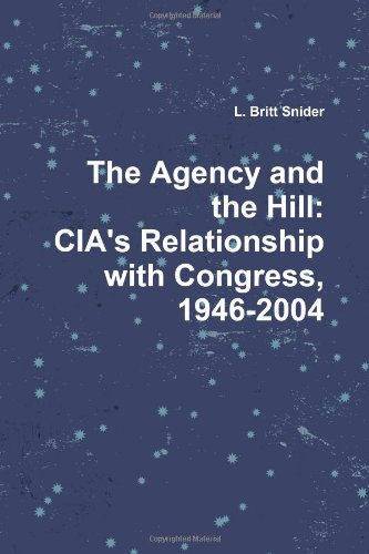 9781257782055: The Agency And The Hill: Cia'S Relationship With Congress, 1946-2004