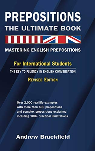 9781257784899: Prepositions: The Ultimate Book - Mastering English Prepositions