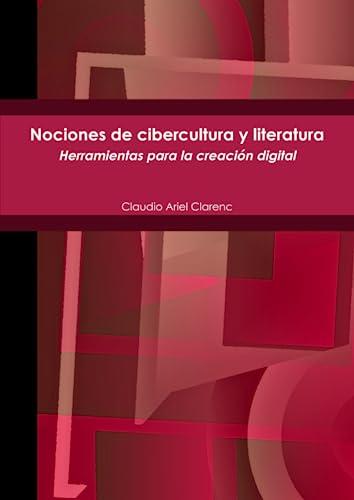 9781257793358: Nociones De Cibercultura Y Literatura. (Spanish Edition)