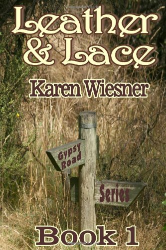 9781257797950: Leather & Lace, Book 1 Of The Gypsy Road Series