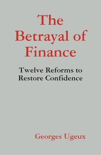 9781257804580: The Betrayal of Finance